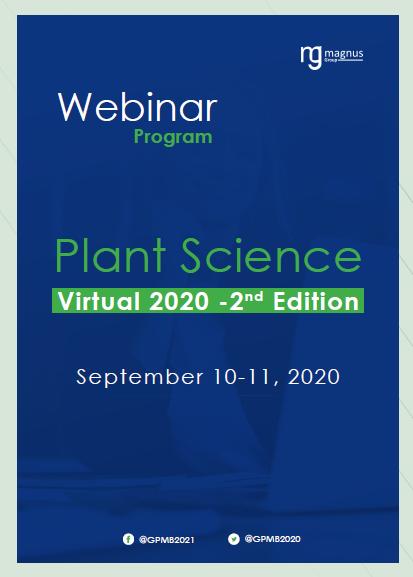 2nd Edition of International Webinar on Plant Science and Molecular Biology | Online Event Program